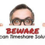 Cancellation with Mexican Timeshare Solutions